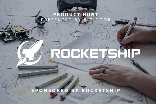 Product Hunt Sponsored by Rocketship